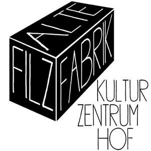 Kulturzentrum Alte Filzfabrik Hof